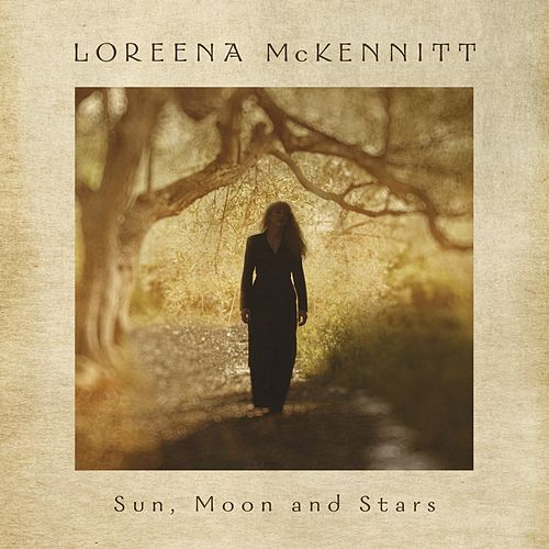 Sun, Moon and Stars von Loreena McKennitt