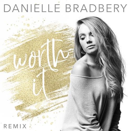 Worth It (Remix) de Danielle Bradbery