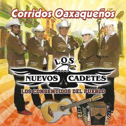 Corridos Oaxaqueños by Los Nuevos Cadetes