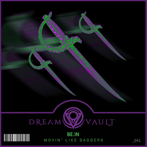 Movin' Like Daggers by be.IN