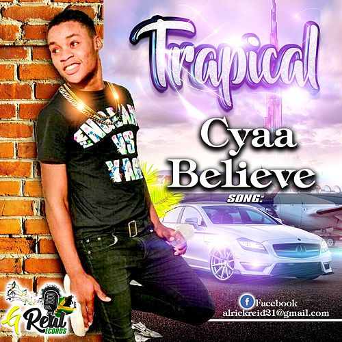 Cyaa Believe de Trapical