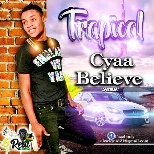 Cyaa Believe de Trapical
