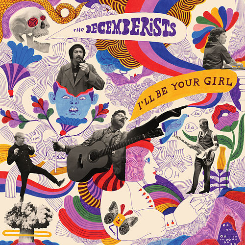 I'll Be Your Girl de The Decemberists