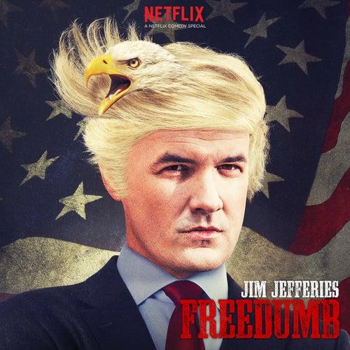 Freedumb by Jim Jefferies
