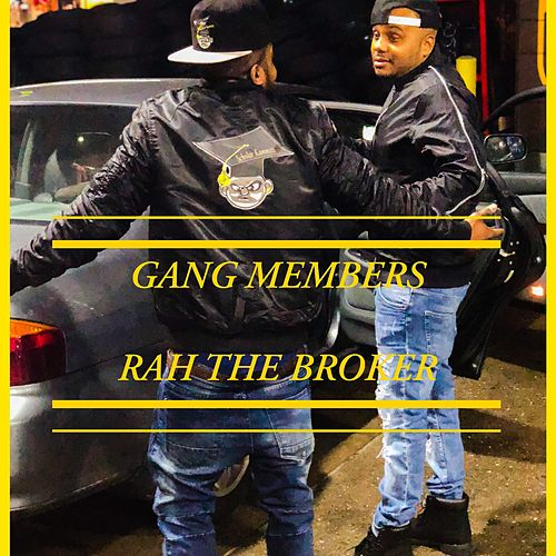 Gang Members de Rah the Broker