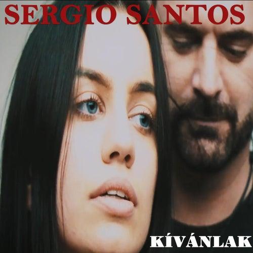 Kivánlak by Sergio Santos