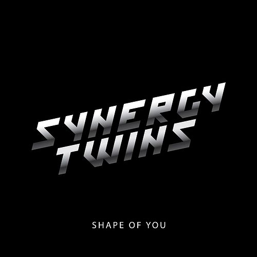 Shape of You de Synergy Twins
