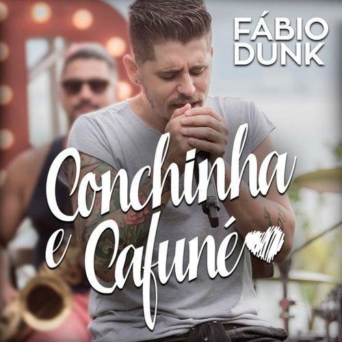 Conchinha e Cafuné de Fábio Dunk