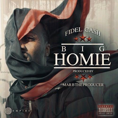 Big Homie by Fidel Cash