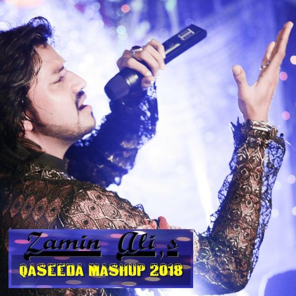 Zamin Ali Qaseeda Mashup 2018 by Zamin Ali : Napster