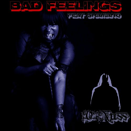Bad Feelings (feat. Shamano) de V'Nuss