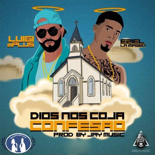 Dios Nos Coja Confesao by Eziel La Imagen
