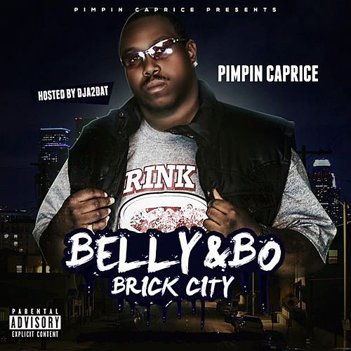 Belly & Bo Brick City by Pimpin Caprice