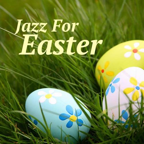 Jazz For Easter de Various Artists
