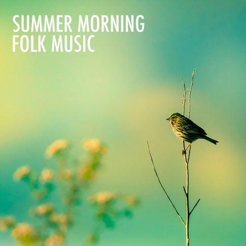 Summer Morning Folk Music de Various Artists