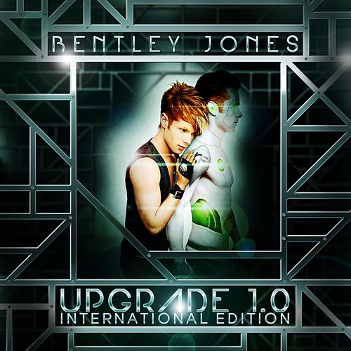 Upgrade 1.0 (International Edition) by Bentley Jones
