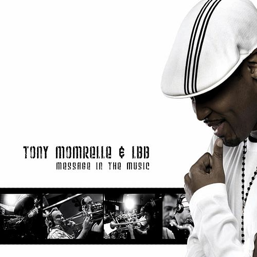 Message in the Music de Tony Momrelle