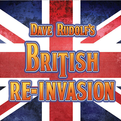 British Re-Invasion von Dave Rudolf