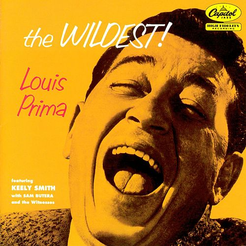 The Wildest! (Expanded Edition) by Louis Prima