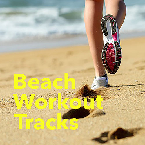 Beach Workout Tracks by Various Artists