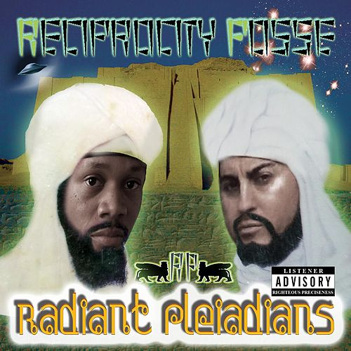 Radiant Pleiadians by Reciprocity Posse