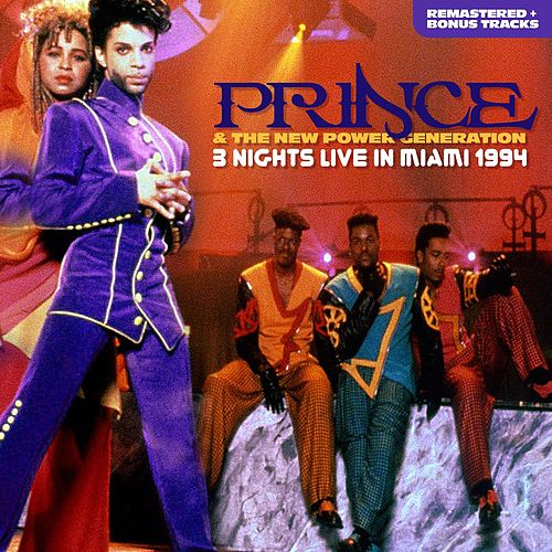 3 Nights Live in Miami 1994: Remastered + bonus tracks by Prince