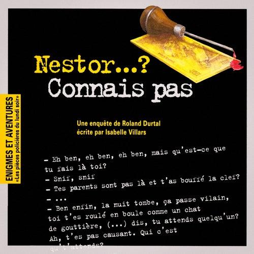 Enigmes et aventures : « Nestor...? Connais pas » (Les pièces policières du lundi soir) - Single by Multi-interprètes