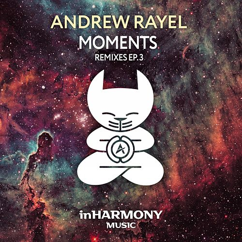 Moments (Remixes) - EP3 von Andrew Rayel