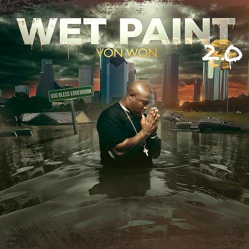 Wet Paint 2 de Von Won