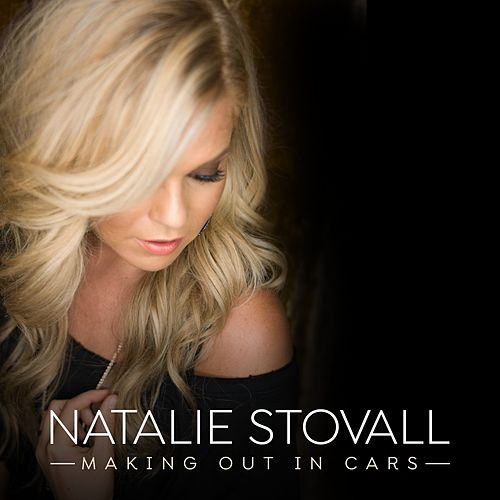 Making Out in Cars de Natalie Stovall
