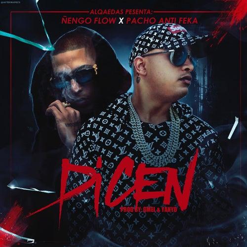 Dicen by Ñengo Flow