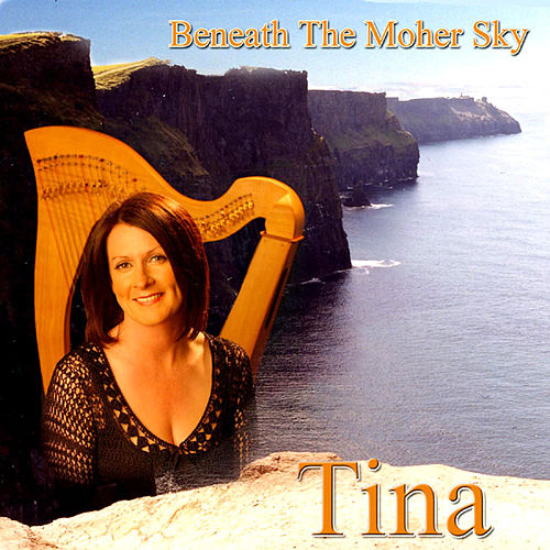 Beneath The Moher Sky by Tina Mulrooney