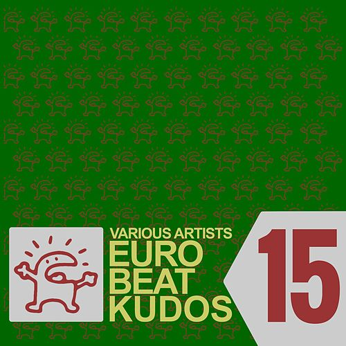 Eurobeat Kudos 15 by Various Artists