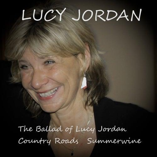 The Ballad of Lucy Jordan von Lucy Jordan