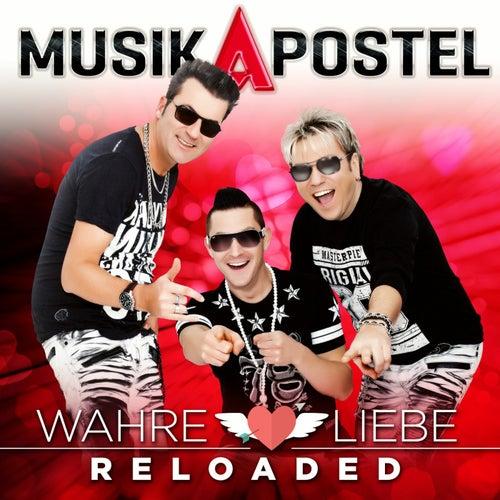 Wahre Liebe Reloaded von Musikapostel