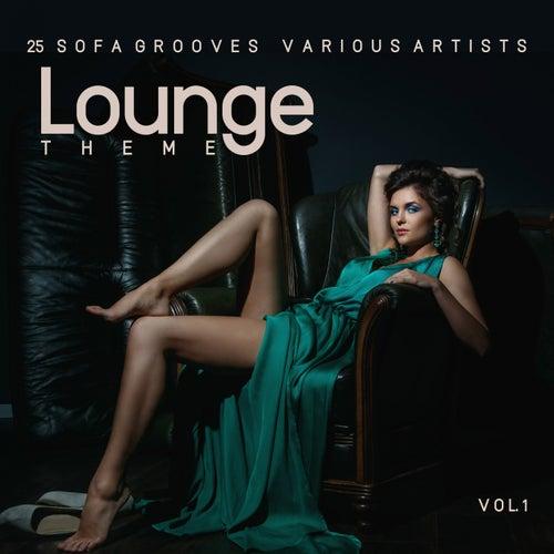 Lounge Theme (25 Sofa Grooves), Vol. 1 van Various Artists