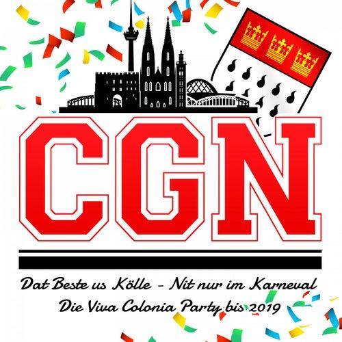CGN - Dat Beste us Kölle - Nit nur im Karneval (Die Viva Colonia Party bis 2019) von Various Artists