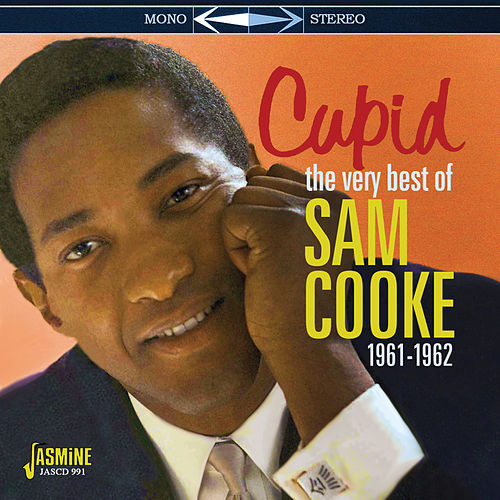 Cupid (The Very Best of Sam Cooke 1961-1962) von Sam Cooke