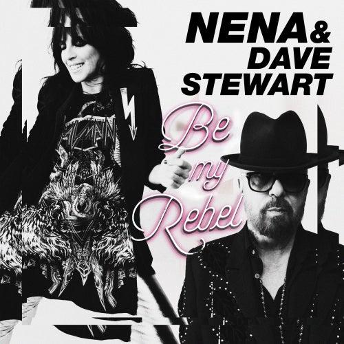 Be My Rebel by Dave Stewart