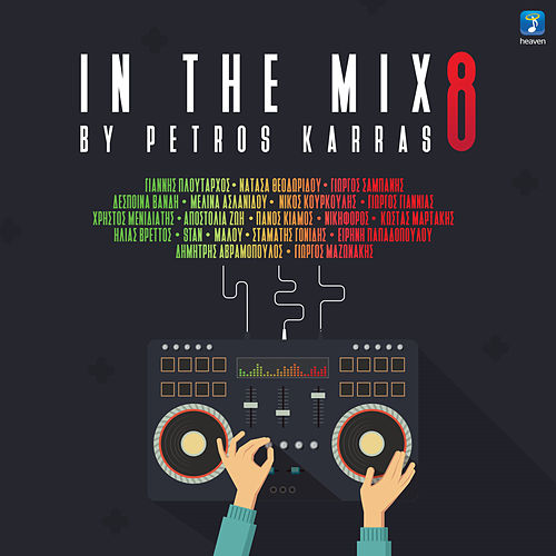 In The Mix Vol. 8 By Petros Karras von Various Artists