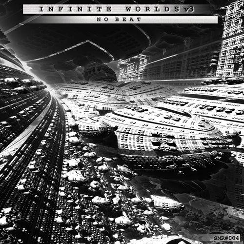 Infinite Worlds, Vol. 3 (No Beat) von Various Artists