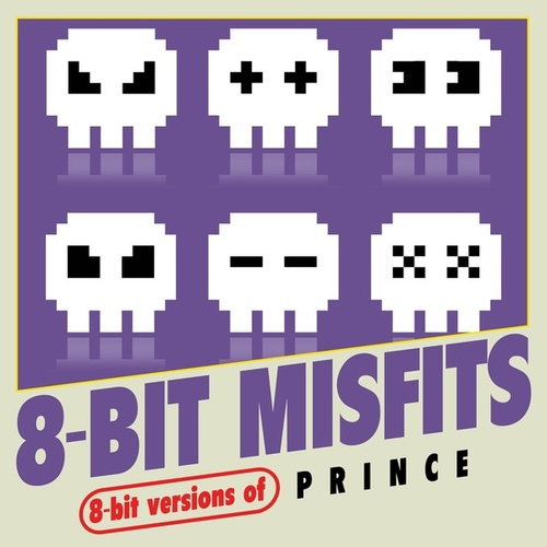 8-Bit Versions of Prince von 8-Bit Misfits