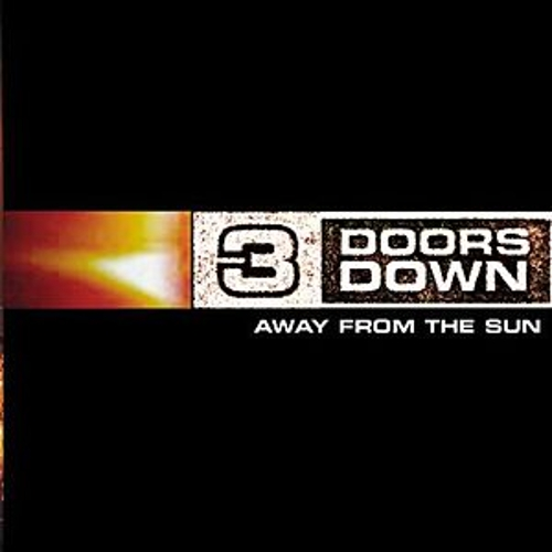 Away From The Sun by 3 Doors Down