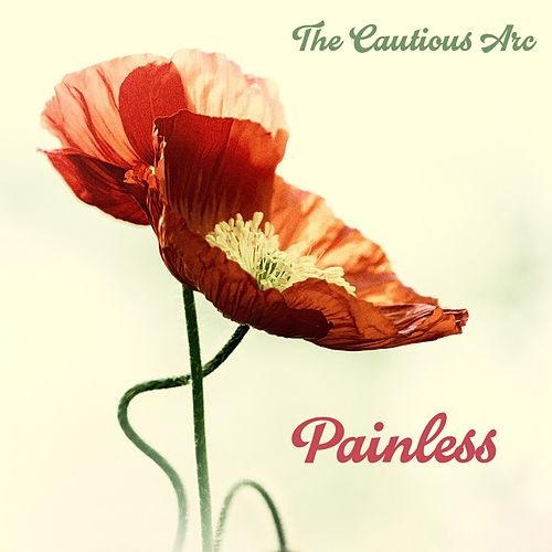 Painless - EP by The Cautious Arc