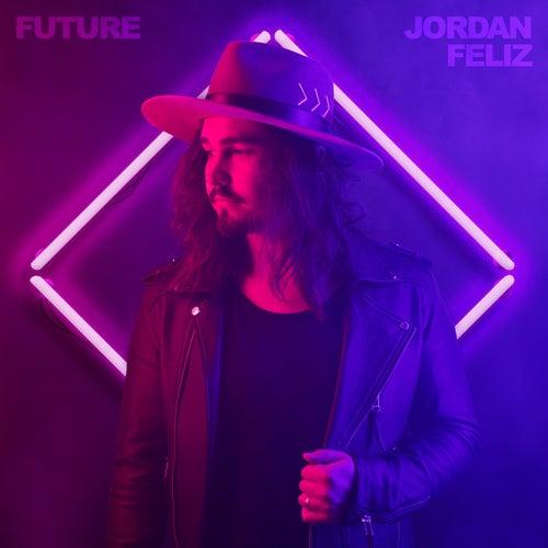 Future by Jordan Feliz