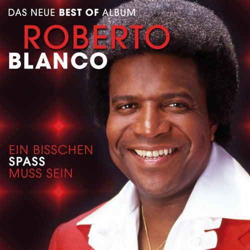 Ein bisschen Spass muss sein - Das neue Best of Album von Roberto Blanco