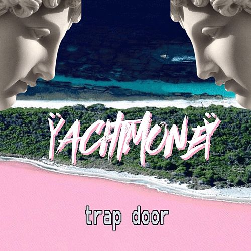 Trap Door de Yacht Money