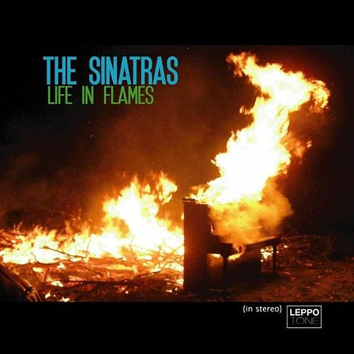 Life In Flames von The Sinatras