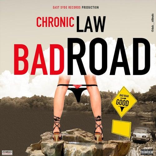 Bad Road de Chronic Law