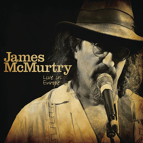 Live In Europe by James McMurtry